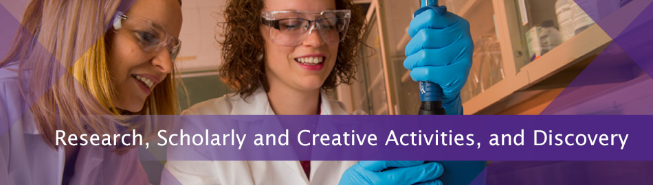 Research, Scholarly and Creative Activities, and Discovery