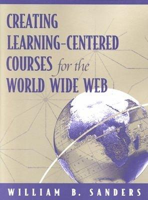 Creating Learning-Centered Courses