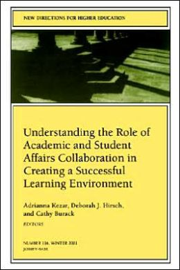 Understanding the role of Academic and Student Affairs Collaboration
