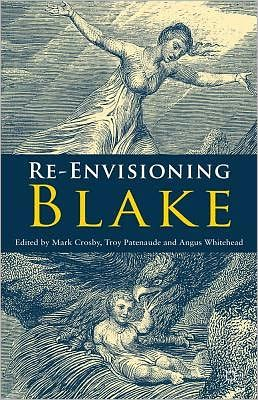 Mark Crosby, Re-Envisioning Blake