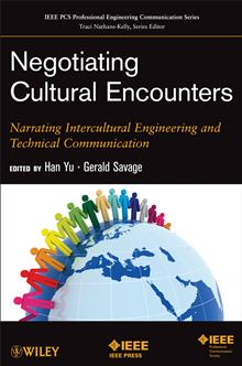 Yu and Savage, Negotiating Cultural Encounters: Narrating Intercultural Engineering and Technical Communication