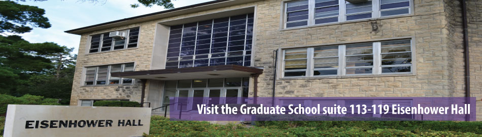 Visit the Graduate School suite in Eisenhower Hall
