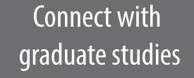 connect with graduate studies