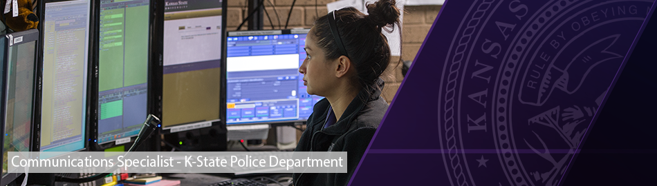 Communications Specialist, K-State Police Department