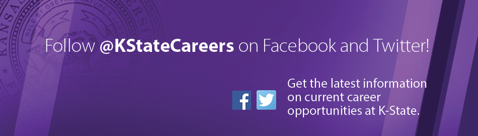 Follow @KStateCareers on Facebook and Twitter