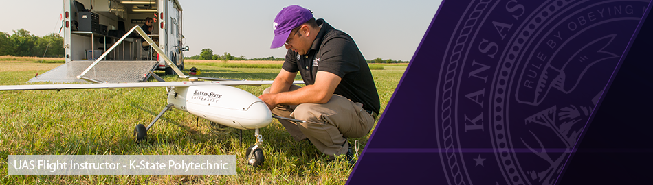 UAS Flight Instructor, K-State Polytechnic
