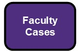 faculty cases button