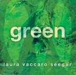 Laura Vaccaro Seeger's Green