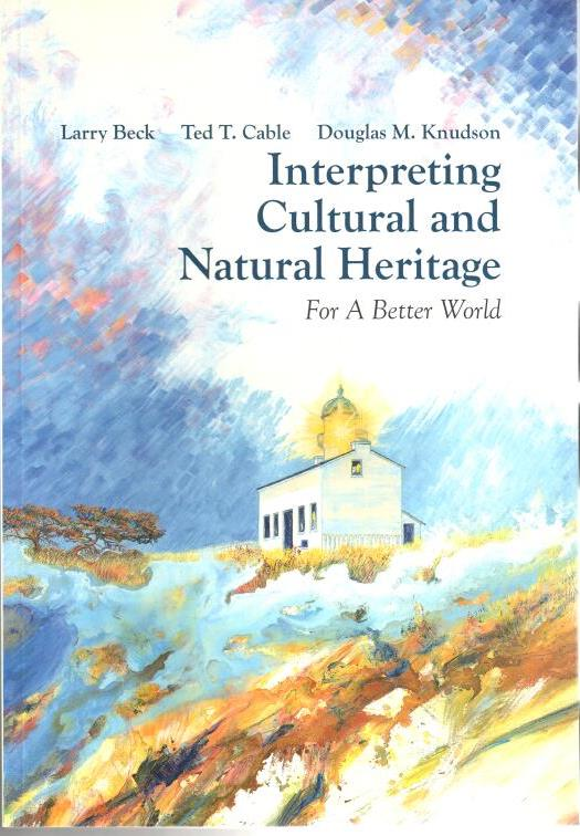 cover of Interpreting Cultural and Natural Heritage for a Better World