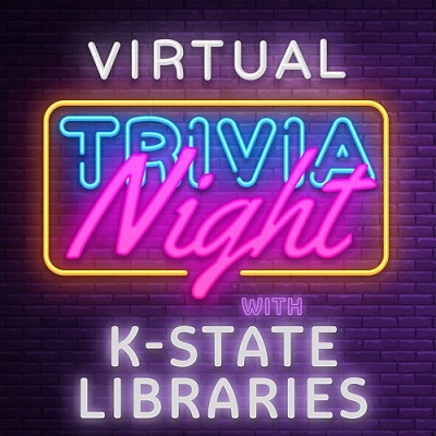 Join K-State Libraries next week for Virtual Trivia Night!