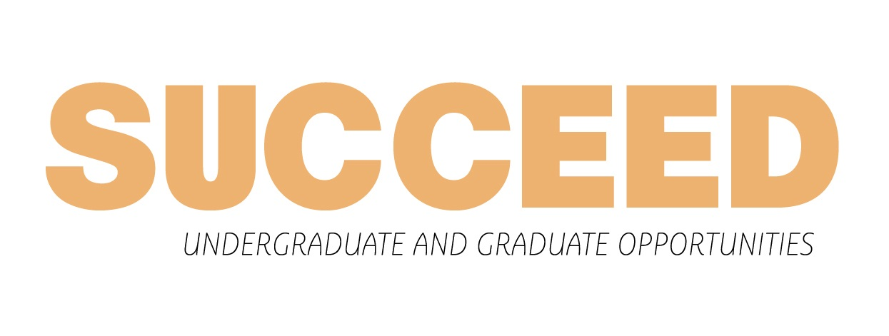 logo picture for succeed program. says succeed undergraduate and graduate opportunities