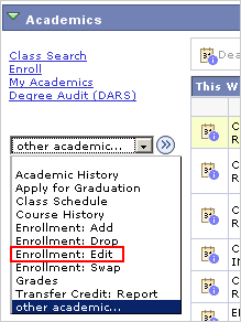 Picture of the Other Academics drop list with Enrollment: Edit highlighted.