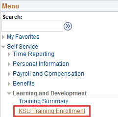 Click Employee Self Service, Learning and Development and KSU Training Enrollment