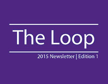 the Loop 2015 Newsletter - Edition 1