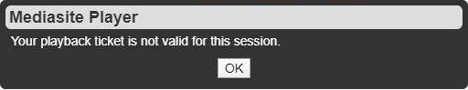 Error: Your playback ticket is not valid for this session