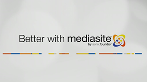 Better with Mediasite