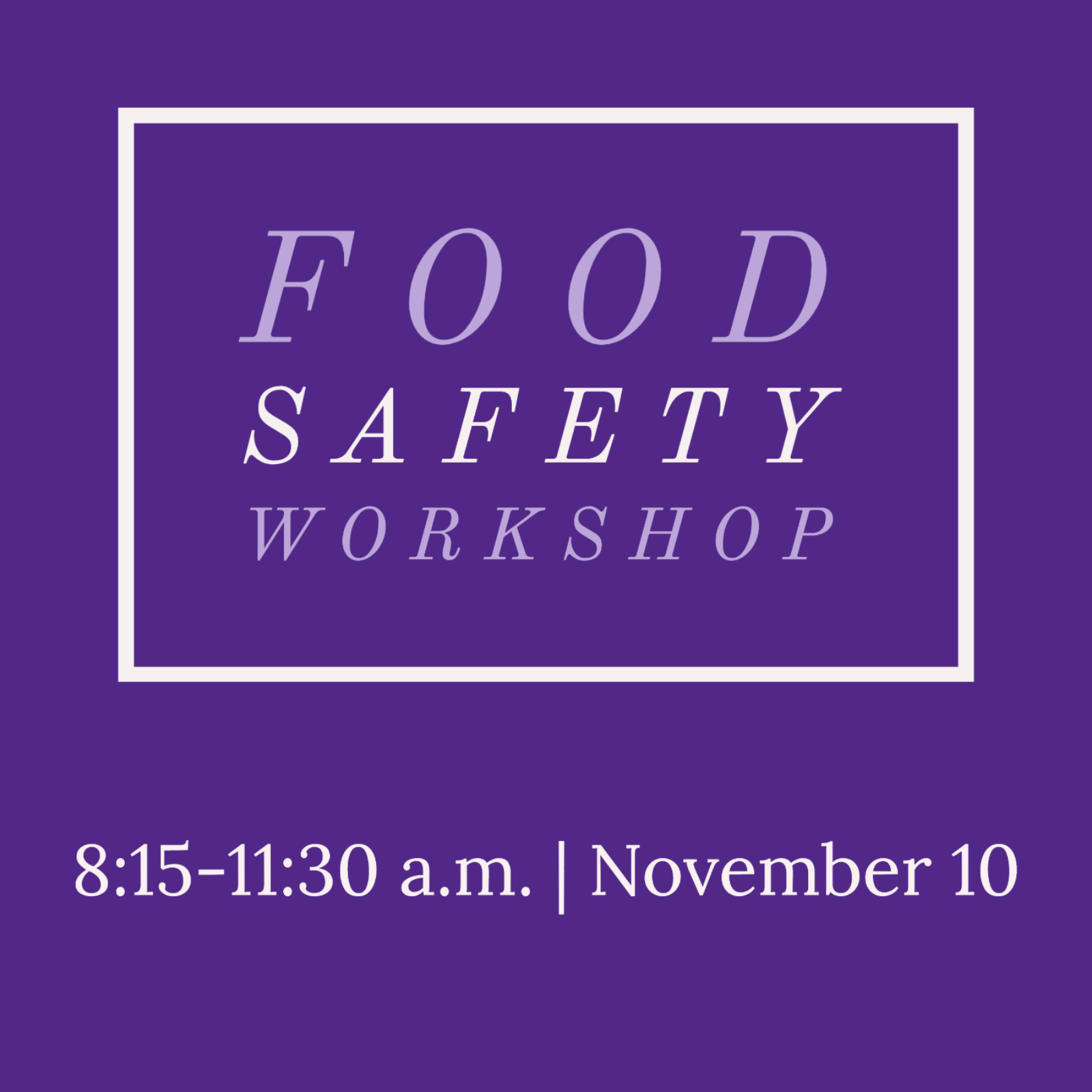 Food safety workshop